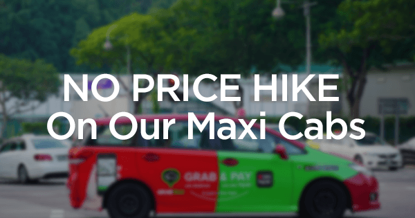 NO-PRICE-HIKE-on-SGMAXI-Maxi-Cabs
