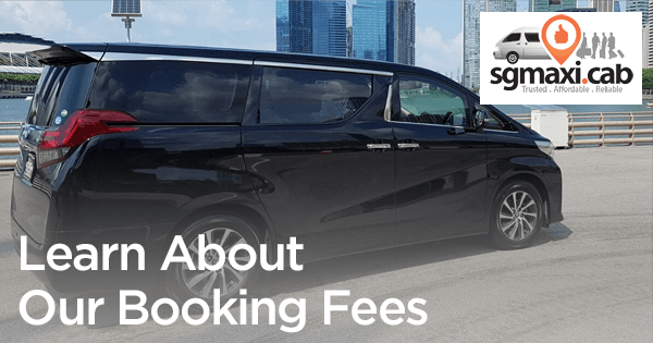 Learn-About-SGMAXI-Booking-Fees