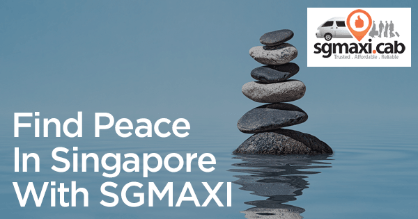 sgmaxi-places-to-find-peace-in-singapore-maxicab