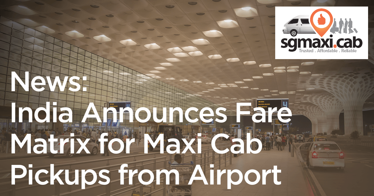 India-Announces-Fare-Matrix-for-Maxi-Cabs-from-Airport