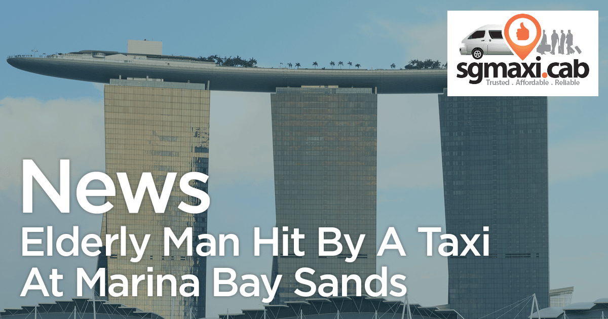elderly-man-hit-by-a-taxi-at-marina-bay-sands