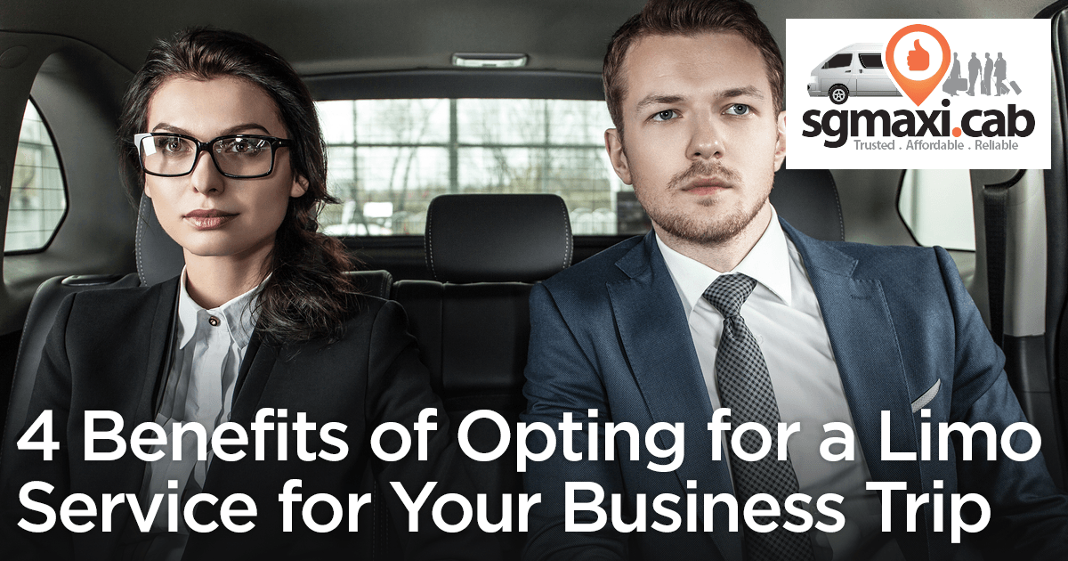 4-benefits-of-opting-for-a-limo-service-for-your-business-trip-in-singapore