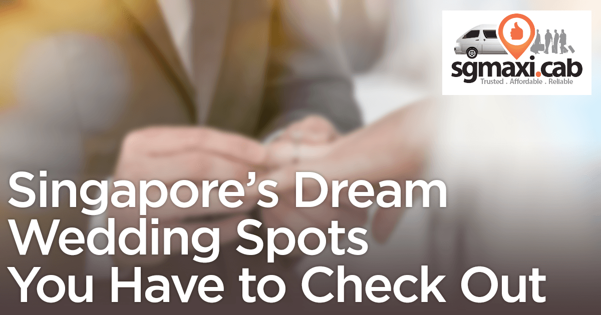 singapores-dream-wedding-spots-you-have-to-check-out
