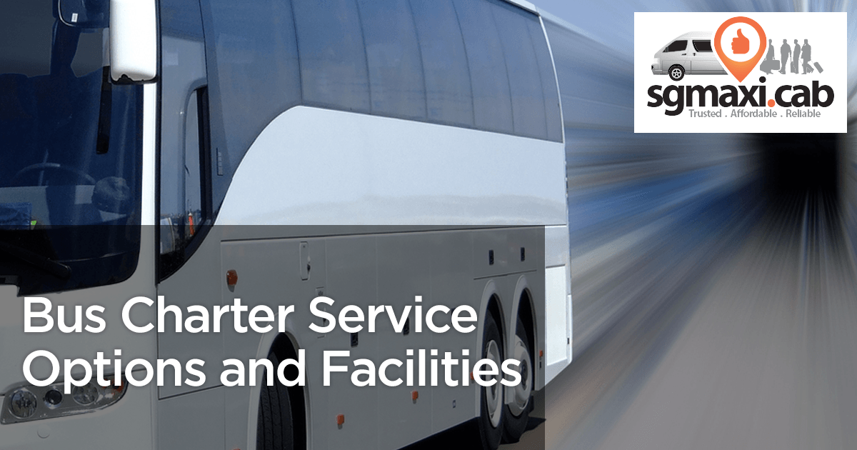 Bus Charter Service Options and Facilities